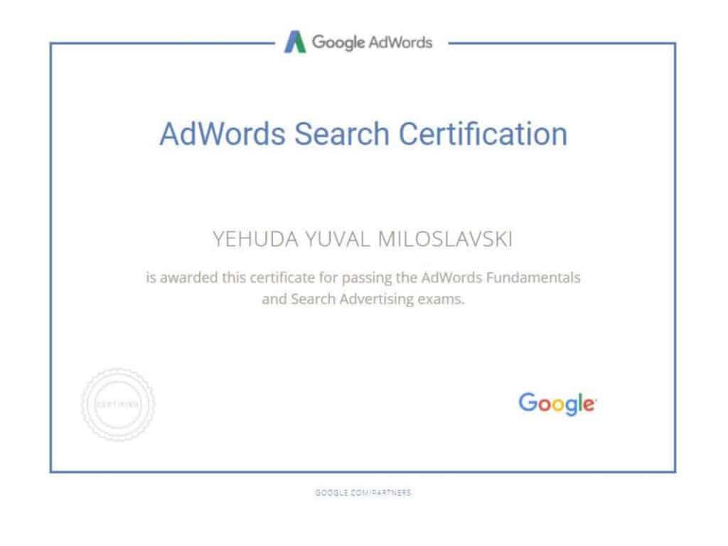 קיבלתי תעודת מומחה גוגל אדוורדס. הסמכה הראשונה שלי באקדמיית פרסום של גוגל עברתי בשנת 2016. והמשכתי לעבוד מומחה פרסום ממומן בגוגל.